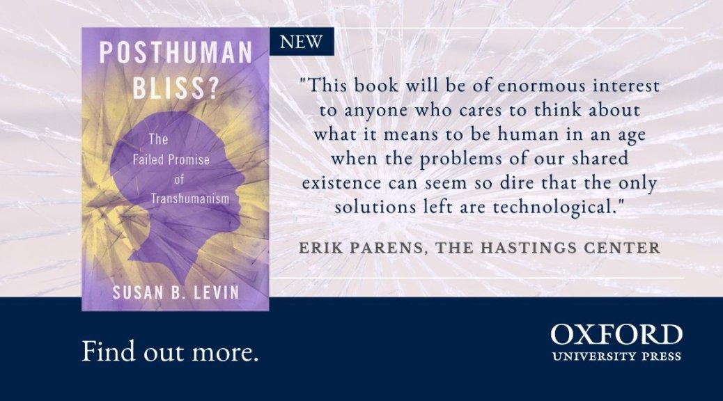 Posthuman Bliss Oxford University Press