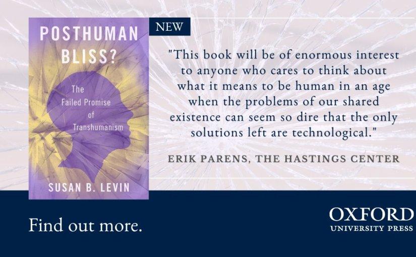 Le bonheur posthumain ? La promesse manquée du transhumanisme
