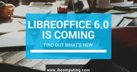 LibreOffice 6.0 is coming soon. Find out what's new!