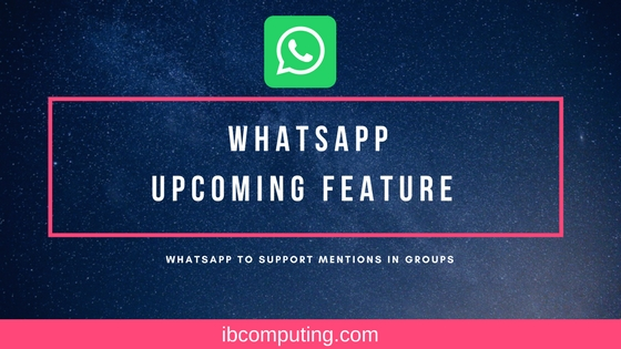 WhatsApp to support mentions in Groups – Another copy from Telegram
