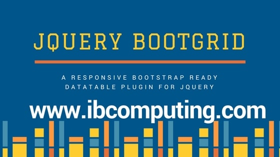 Jquery Bootgrid – A full featured Responsive Data Tables plugin for Jquery