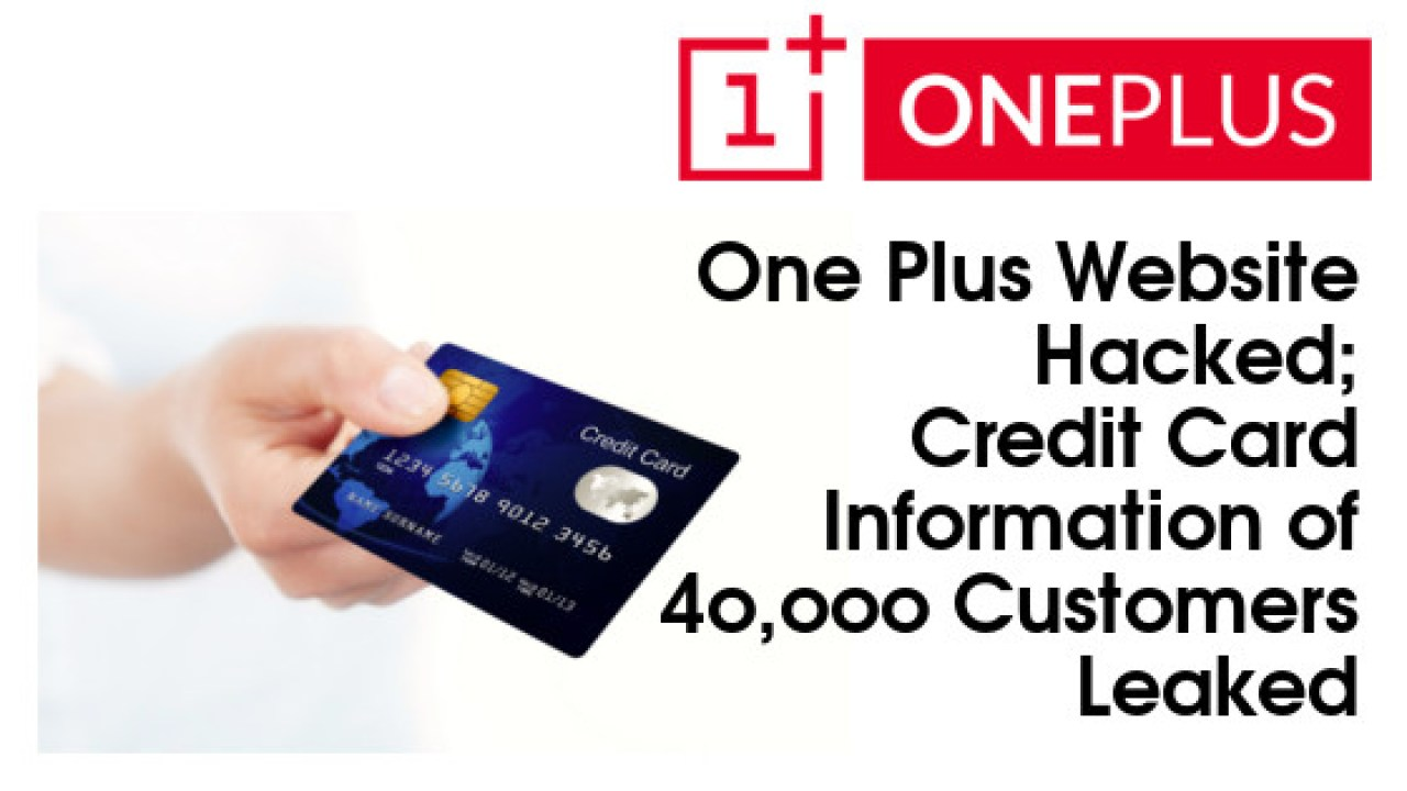 OnePlus website hacked - Credit Card Information of 40000