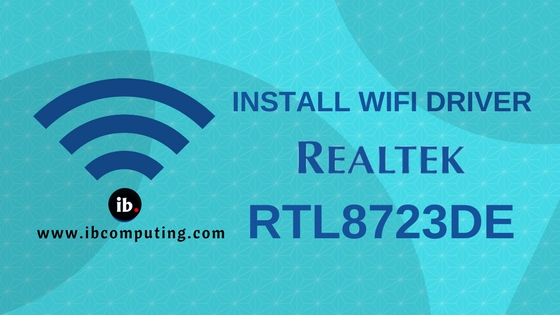 How to Install WiFi driver for RTL8723DE aka RealTek d723 in GNU/Linux Distributions