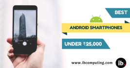 Best Android Smartphones Under 25000 INR