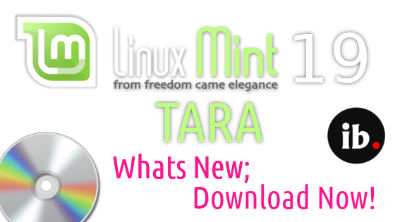 Linux Mint 19 Beta is released; Whats new.