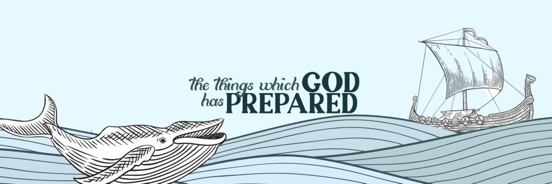 The Things which God has Prepared