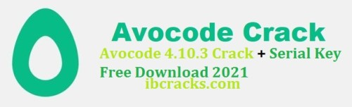 Avocode 4.10.3 Crack + Serial Key Free Download 2021