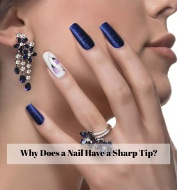 Why Does a Nail Have a Sharp Tip-ibeautyguide