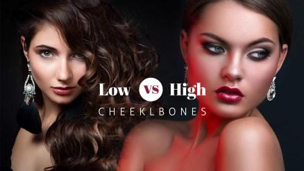 low vs high cheekbones - ibeautyguide