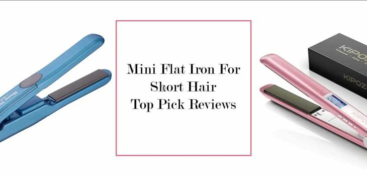 Mini Flat Iron For Short Hair - ibeautyguide