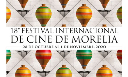 México: Festival de Morelia anunció su selección oficial 2020