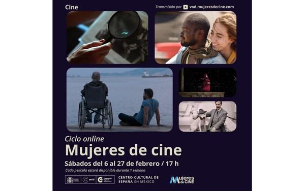 Celebran en México Ciclo de Mujeres cineastas españolas