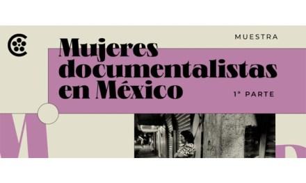 México: Cineteca exhibe obra de documentalistas mexicanas