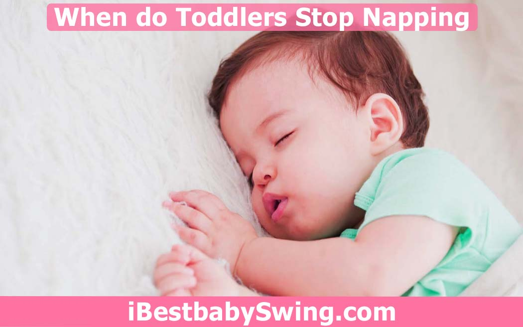 When do Toddlers Stop Napping? Read Expert Tips & Opinions