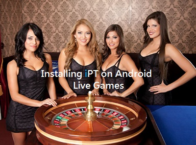 Malaysia Best Casino iBET, Mobile Tutorial – Installing iPT on Android Live Games!