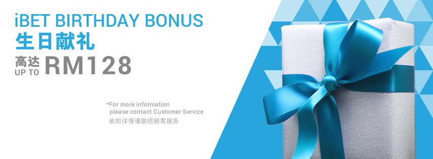 iBET Birthday Bonus RM 38, RM 88 & RM 128