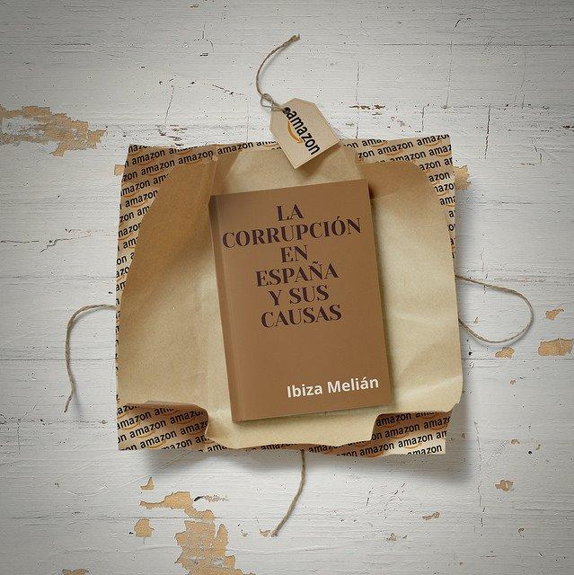 La corrupción en España y sus causas, libro de Ibiza Melián
