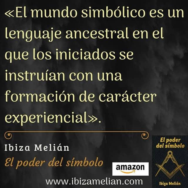 Frase sobre el mundo simbólico, de la escritora Ibiza Melián