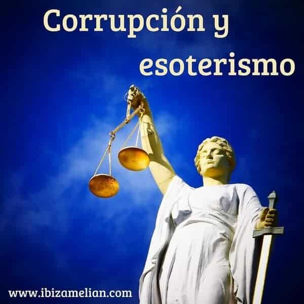 Corrupción y esoterismo