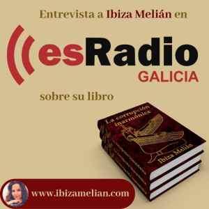 Entrevista a Ibiza Melián en esRadio Galicia