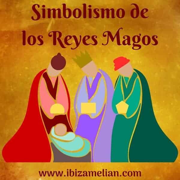 Simbolismo de los Reyes Magos