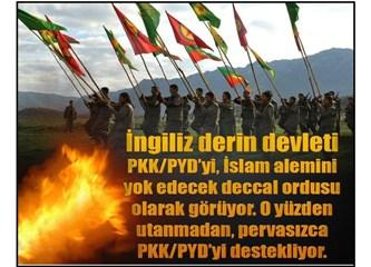 İngiliz derin devleti PKK/PYD'yi İslam âlemini yok edecek Deccal ordusu olarak görüyor!