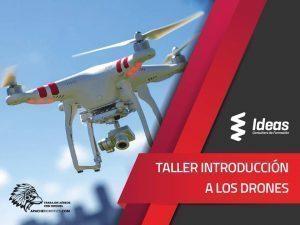 Ideas Mallorca Taller de introducción a los drones