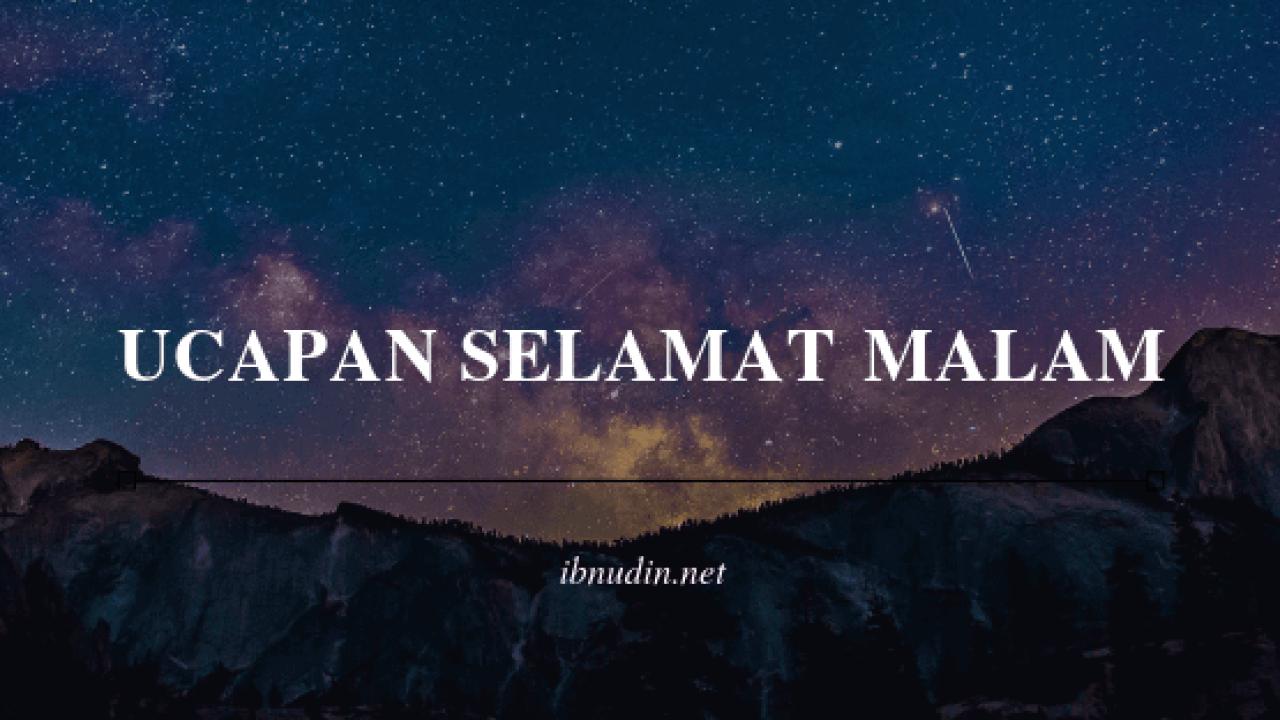 √ 2019 Ucapan Selamat Malam Buat Pacar Lucu Romantis Islami