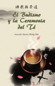 El Budismo y la Ceremonia del Te