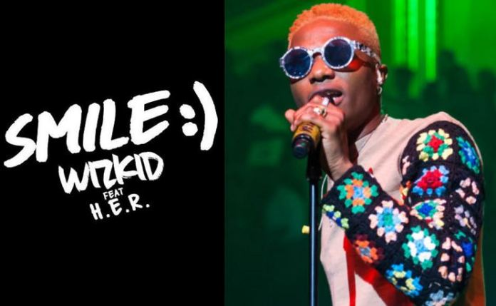 Wizkid Drops 'SMILE' Featuring H.E.R On 30th Birthday | Gistvic Blog