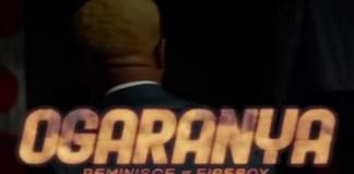 Reminisce Ogaranya Video Fireboy