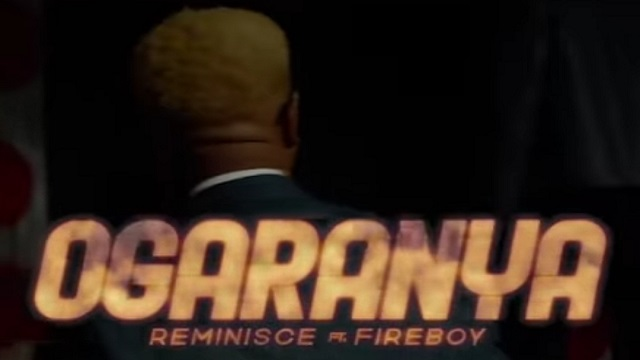 Reminisce Ogaranya Video Fireboy