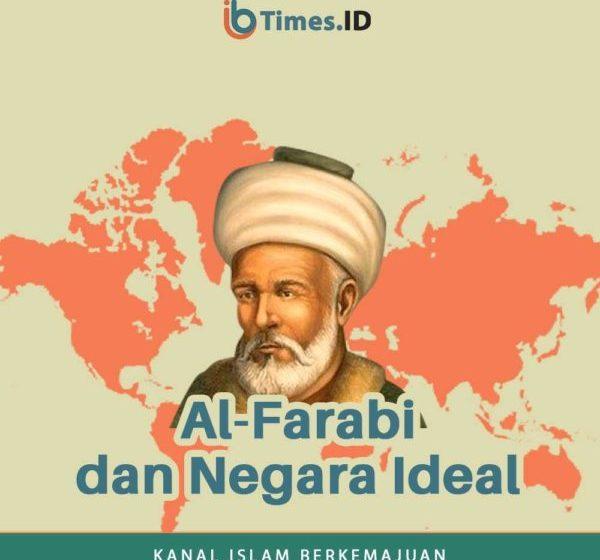 Al-Farabi dan Negara Ideal