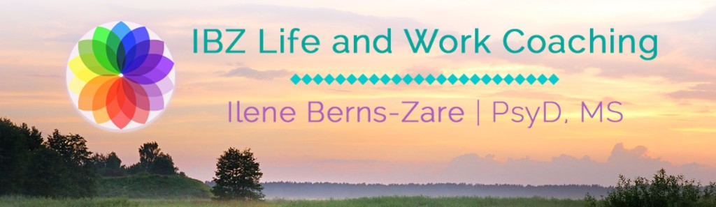 Introducing Dr. Ilene Berns-Zare, Life & Work Coaching