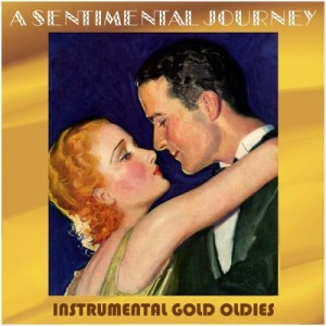 VA – Sentimental Journey Vol.6 (Instrumental Gold Oldies) 2011