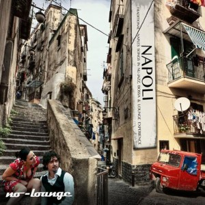 no-lounge-napoli-lounge-traditional-naples-songs-in-nu-jazz-bossa-chill-out-experience-2013