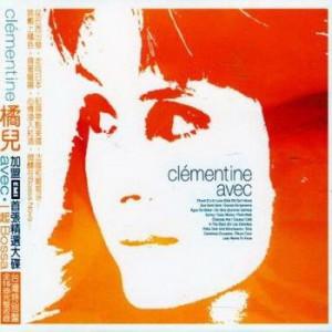 Clementine - Avec (2005)