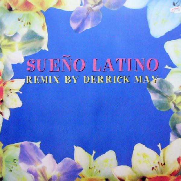 sueno latino - sueno latino (derrick may remixes)