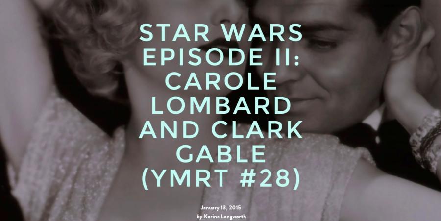 carole lombard clark gable podcast 011315b