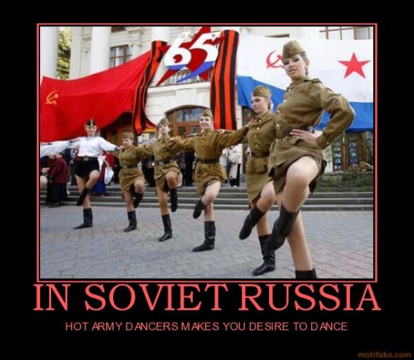 in-soviet-russia-hot-army-dancer-soviet-russia-demotivational-poster-1279631558