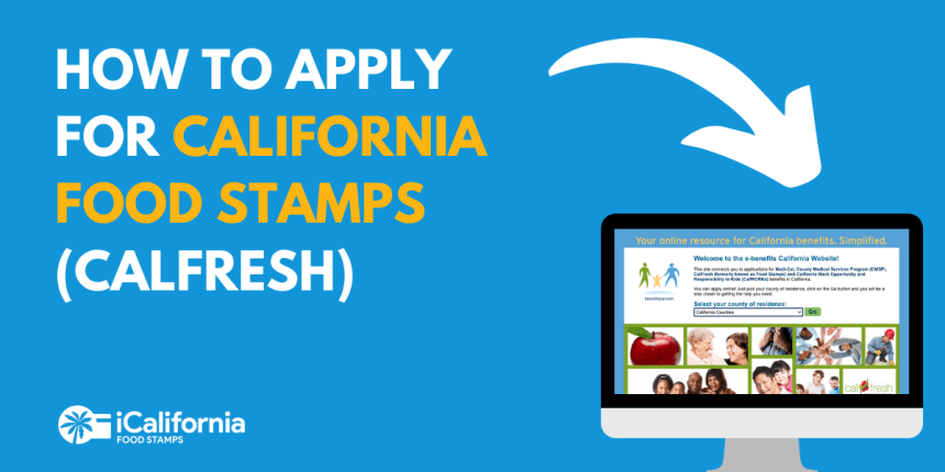 Apply for California food stamps""