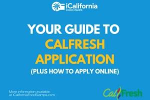 """CalFresh Application Guide"""