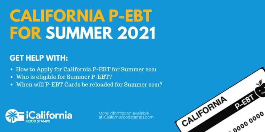 """""""California P-EBT for Summer 2021 Explained"""""""