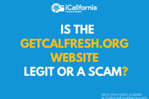 """""""Is GetCalFresh a scam"""""""