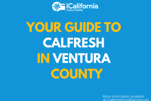 """""""Apply for and Renew CalFresh in Ventura County"""""""