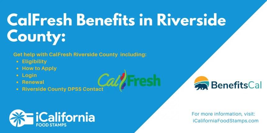 """CalFresh Riverside County"""