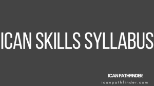 ican syllabus for skills