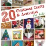 20 Christmas Crafts Activities For Kids I Can Teach My