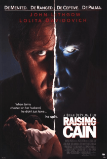 August 7, 1992: RAISING CAIN - $21.3 million total box office gross