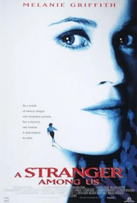 July 17, 1992: A STRANGER AMONG US - $12.2 million total box office gross